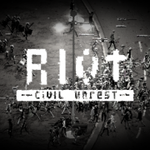 RIOT - Civil Unrest.
